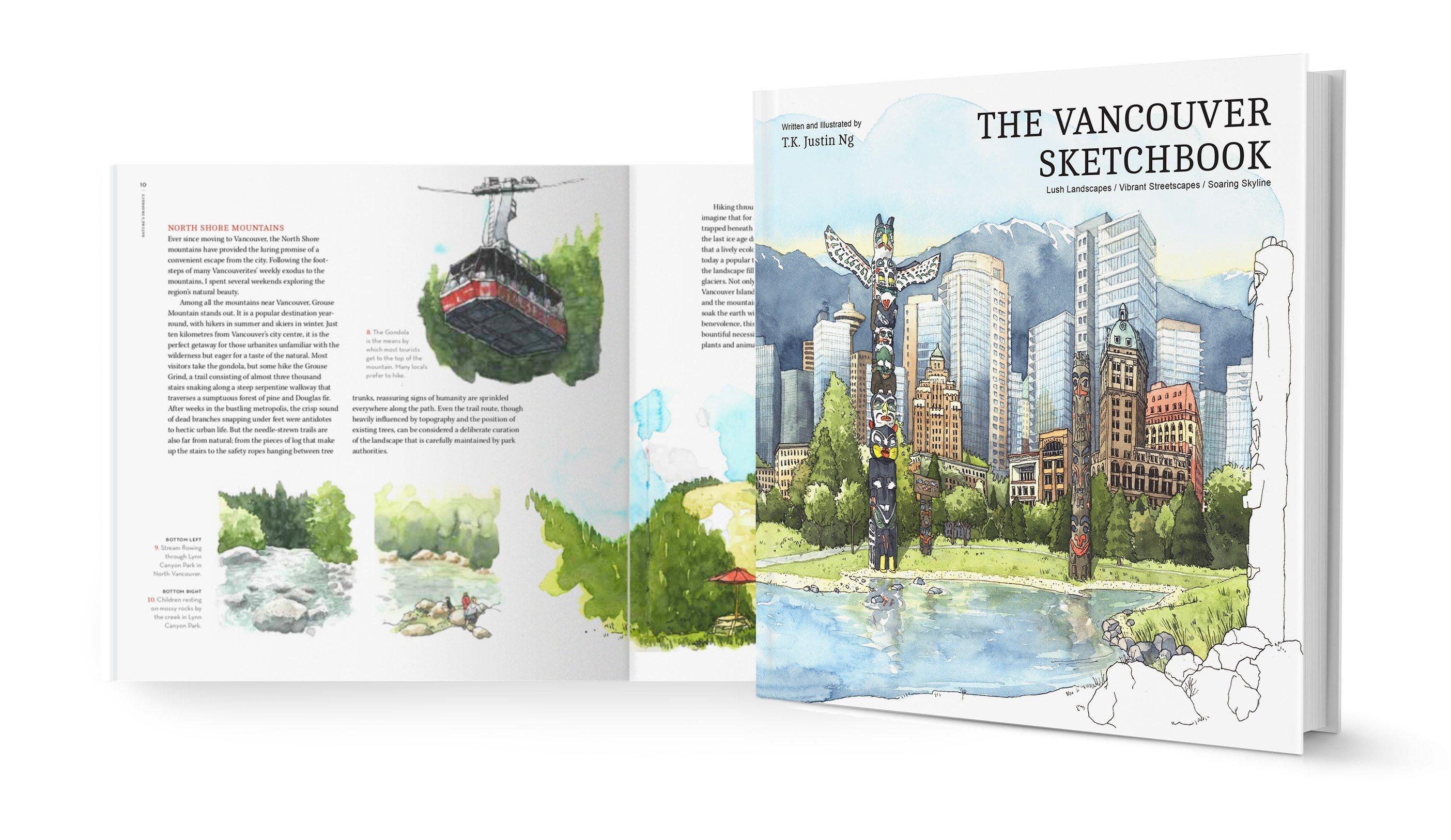 The Vancouver Sketchbook: Lush Landscapes, Vibrant Streetscapes, Soaring Skyline