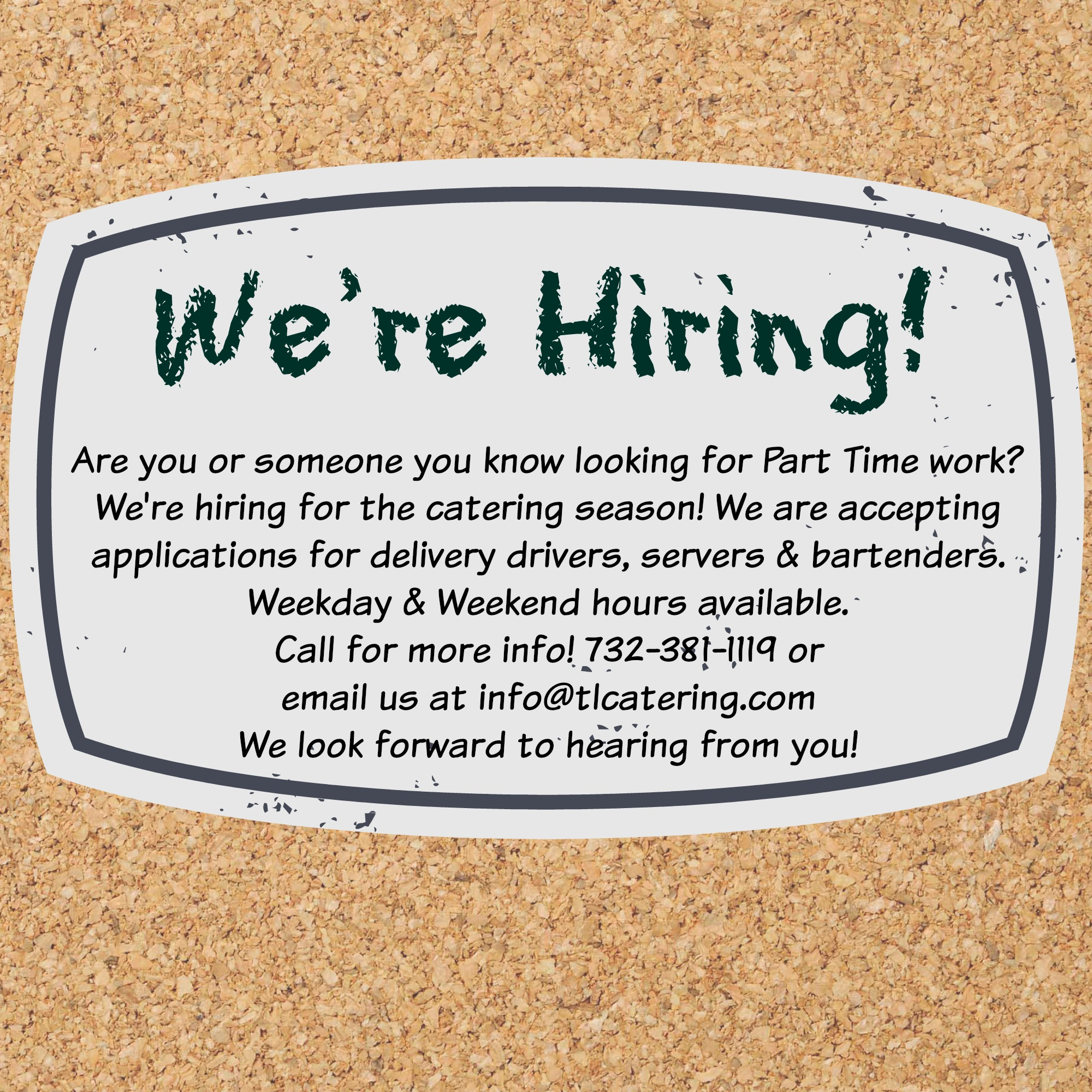 We're Hiring! : T&L Catering / Leon's Catering