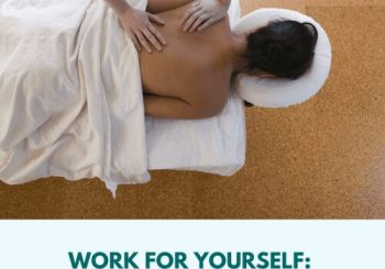 benefits of a moblie massage practice work for yourself