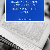 Reading Slumps and Getting Behind on the #TBR