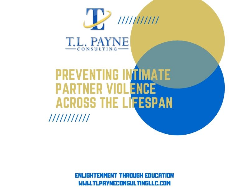 Preventing Intimate Partner Violence Across a Lifespan