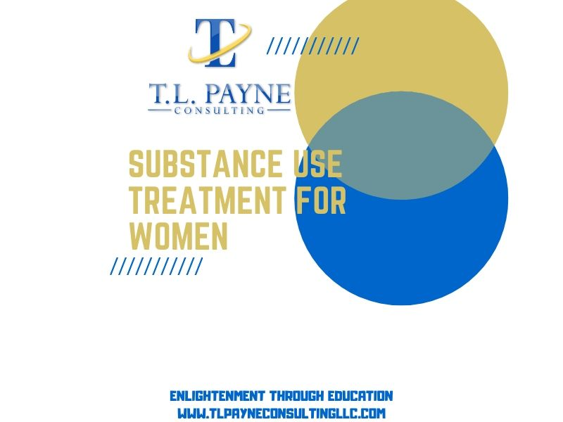 Substance Use Treatment for Women