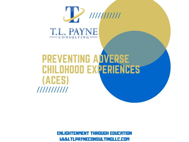 Preventing Adverse Childhood Experiences (ACES)