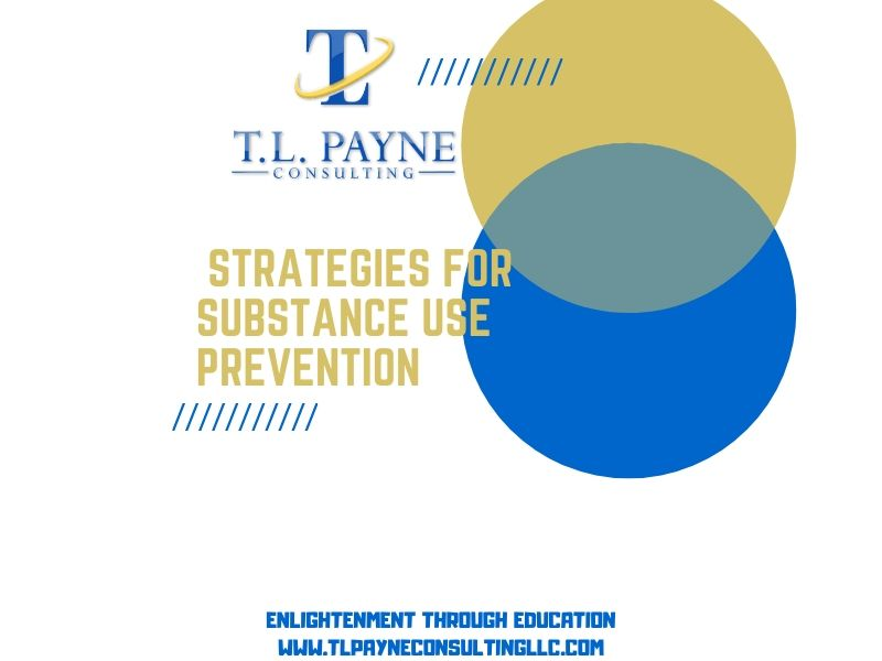 Substance Use Prevention Strategies