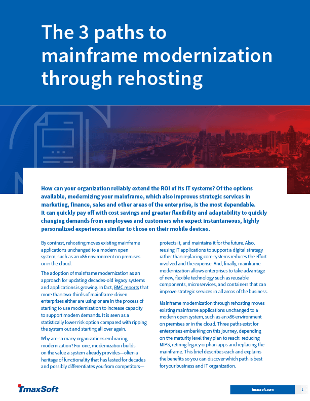 The 3 Paths to Mainframe Modernization Through Rehosting