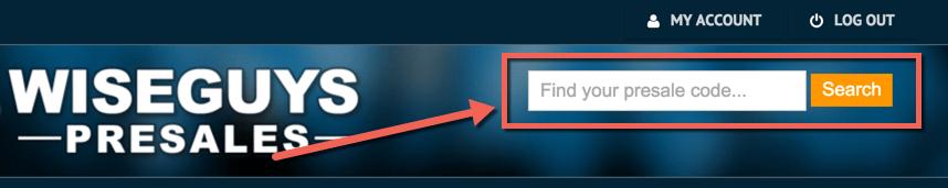 Wiseguys-presale-passwords-search-find-presale-info