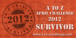A to Z challenge survivor 2012