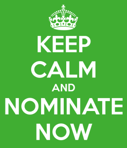 Keep Calm and Nominate Now