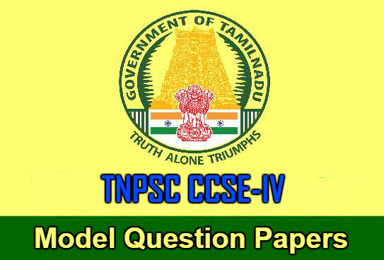 TNPSC CCSE IV Model Question Papers with Answers in Pdf