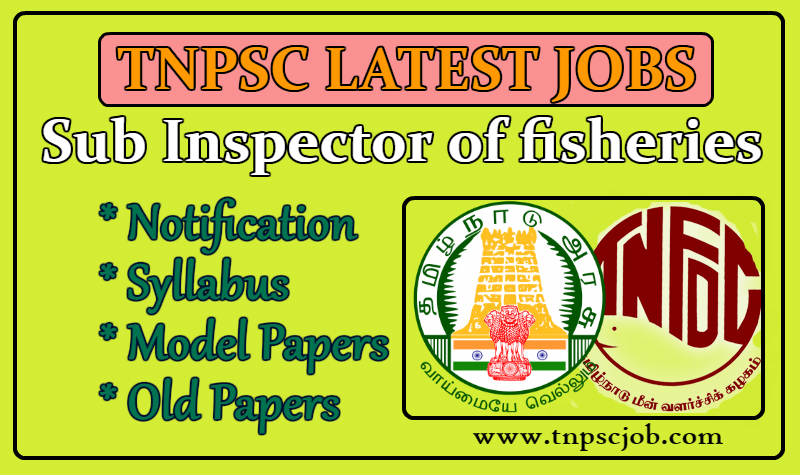 TNPSC Sub inspector of Fisheries
