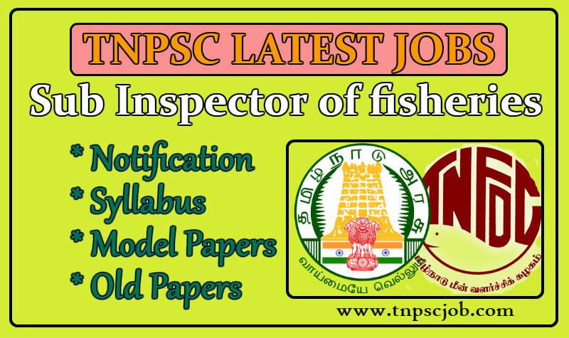 TNPSC Sub inspector of Fisheries