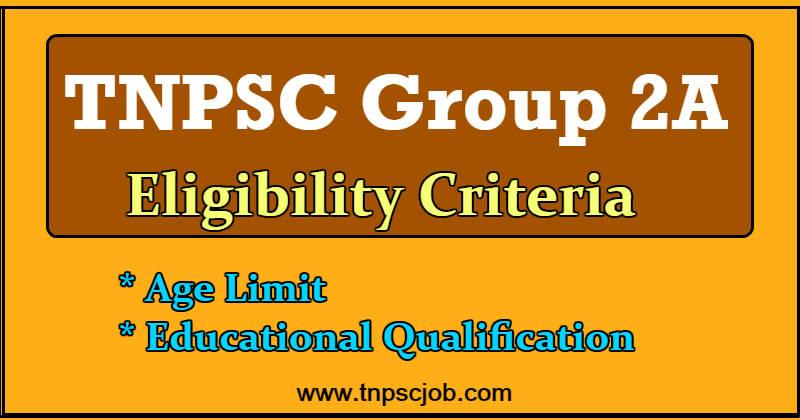 TNPSC Group 2A Eligibility Criteria 2019