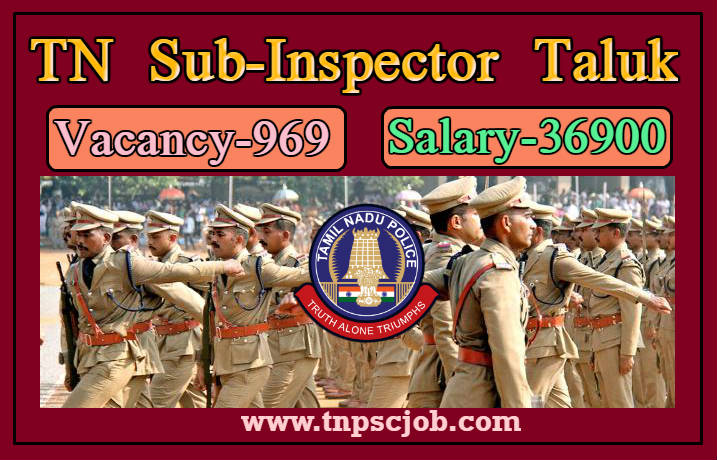 TNUSRB Police Sub Inspector of Taluk Official Notification 2019