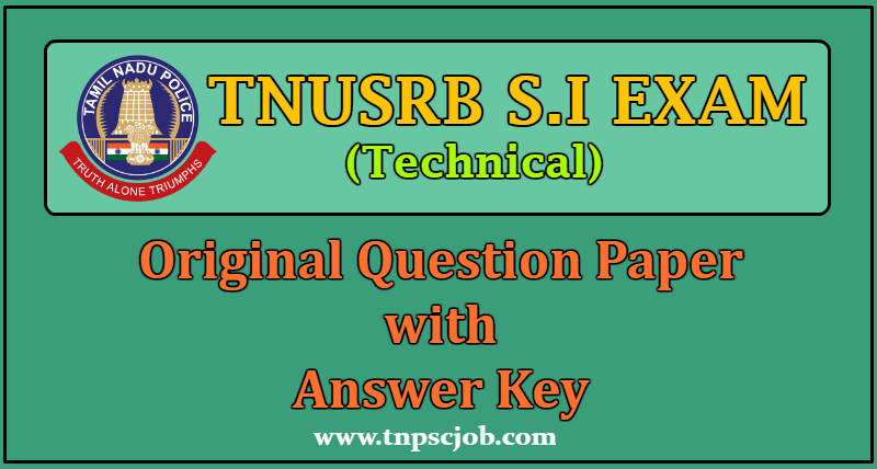 TNUSRB Sub Inspector 2018 Technical  Question Paper with answer key