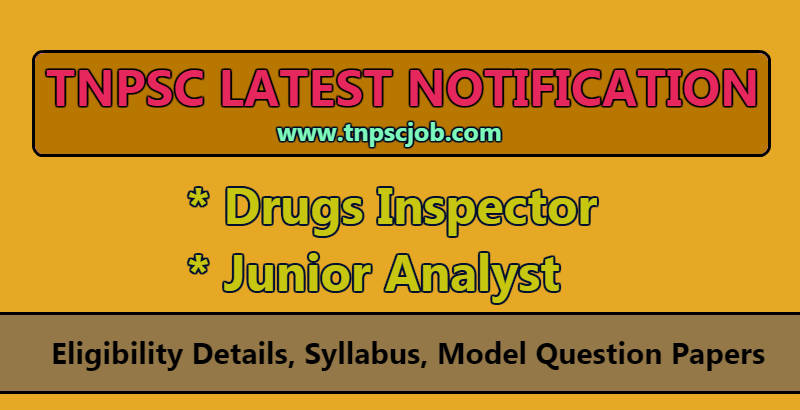 TNPSC Drugs Inspector Exam 2019