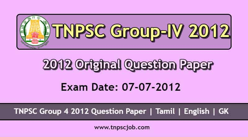TNPSC Group 4 2012 Question Paper with Answer in Pdf