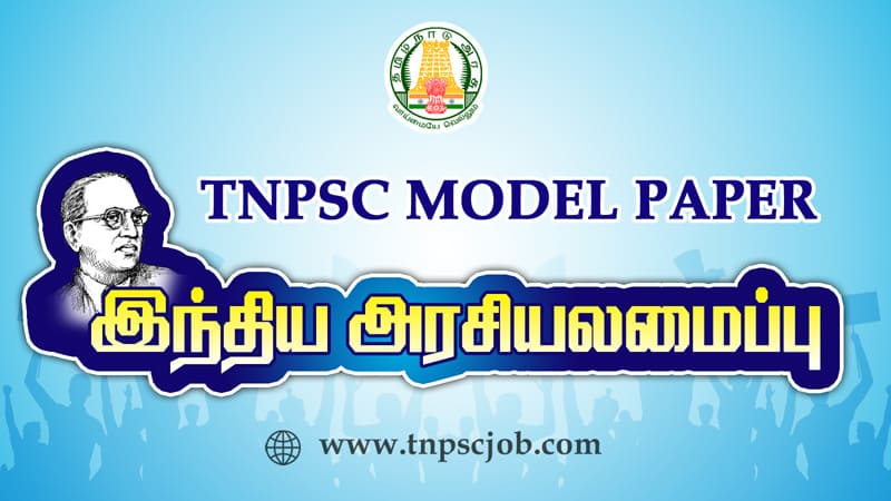 NPSC Polity Model Question Papers with Answer in Pdf Tamil