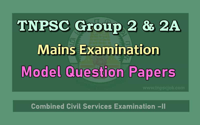 TNPSC Group 2 Mains Model Question Paper in Tamil 2019