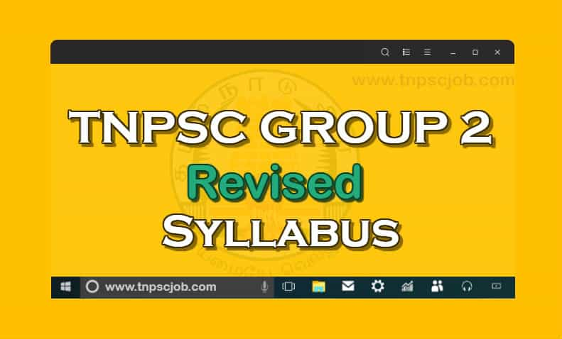 TNPSC Group 2 Syllabus in Tamil and English 2019