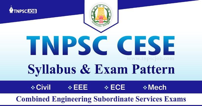 TNPSC Combined Engineering Services Exam Syllabus 2021