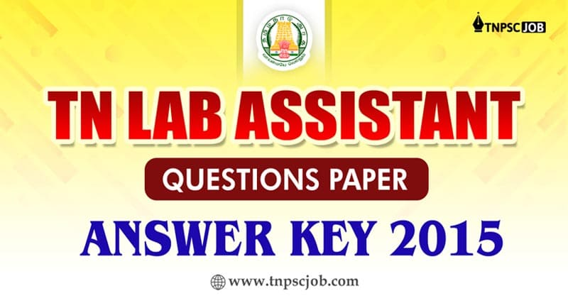 TN Lab Assistant Exam Answer Key 2015
