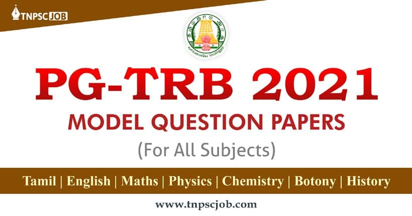 PG TRB Model Question Paper with Answers 2021 PDF Download