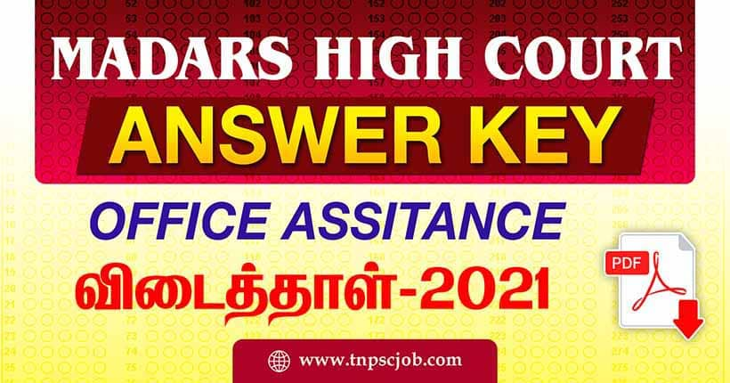 Madras High Court Office Assistant office Assistant Answer Key 2021