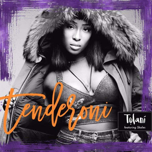 Tolaní ft. Skales – Tenderoni