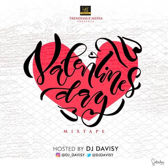 DJ Davisy – Valentine's Day Mix