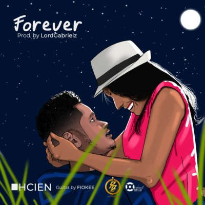 AUDIO & LYRIC VIDEO : Hcien – Forever (Prod. by Lawd)