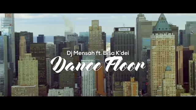 VIDEO: DJ Mensah – Dance Floor ft Bisa K'dei