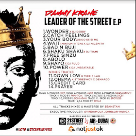 Dammy Krane – Leader Of The Street (E.P) Out Now!