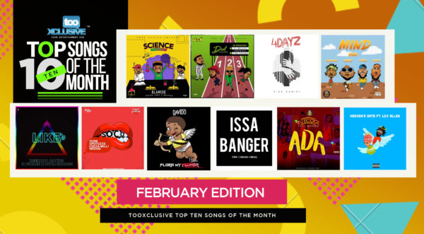 Top 10 Nigerian Songs For The Month – February 2018 Edition