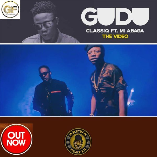 VIDEO: ClassiQ ft. M.I Abaga - Gudu
