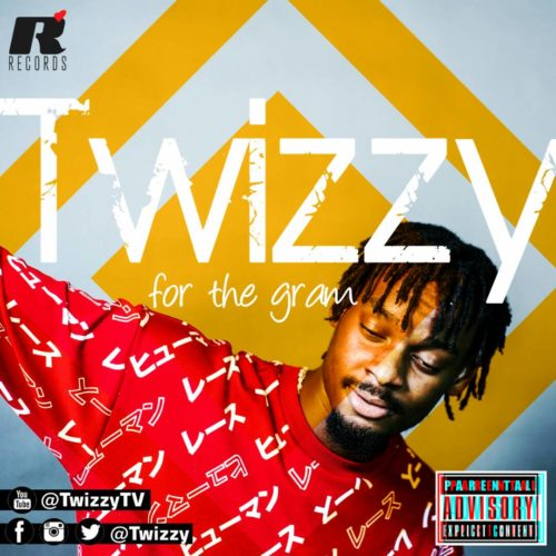 Twizzy – For The Gram
