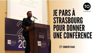 Je pars à Strasbourg pour donner une conférence
