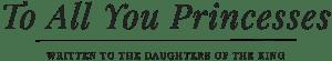 ToAllYouPrincesses-Logo2
