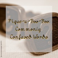 Pique-a-Boo-Boo: Commonly Confused Words