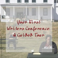 Your First Writers Conference: A Guided Tour