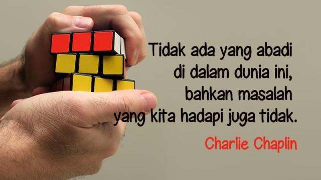 Kata-Kata Semangat Hidup - Charlie Chaplin
