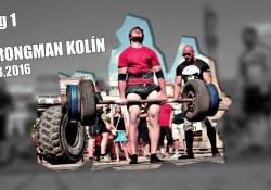 Videolog ze strongman závodů v Kolíně 2016