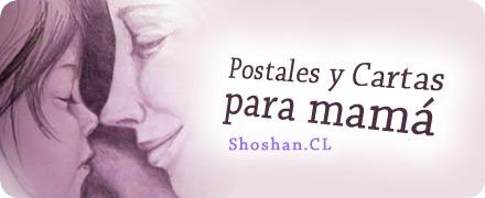 Postales y cartas para mamá, en el día de la madre