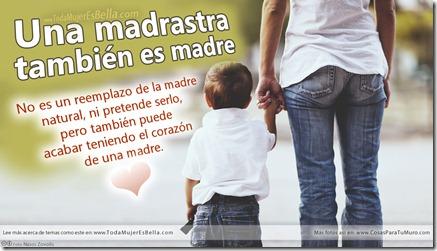 Una madrastra también es madre