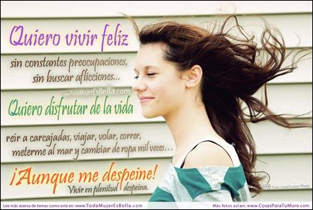 Quiero vivir feliz