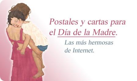 Postales, tarjetas, felicitaciones y cartas para mamá en el día de la madre.