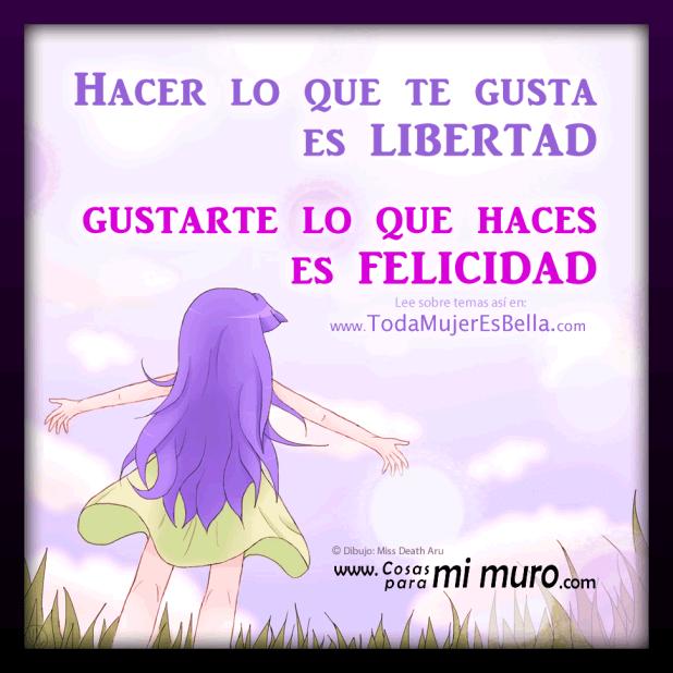 Libertad y felicidad