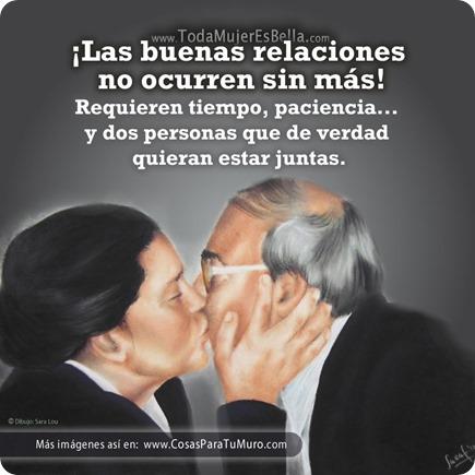 Las buenas relaciones...