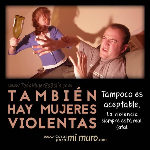 También hay mujeres violentas