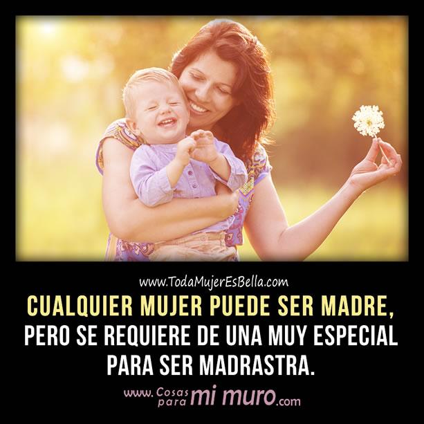 Ser madrastra requiere una mujer especial