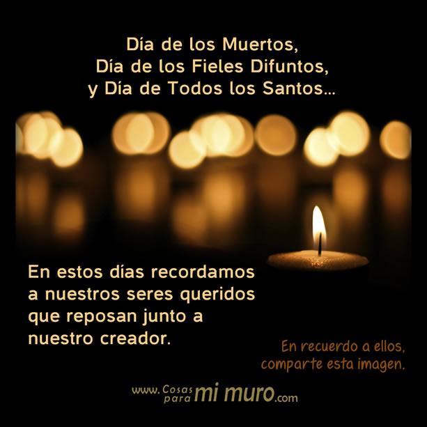 Día de los Muertos, Fieles Difuntos y Todos los Santos